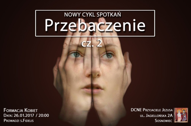 """Formacja Kobiet – """"Przebaczenie"""" cz.2"""
